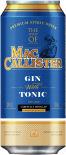 Коктейль MacCallister Gin with Tonic 10% 0.5л